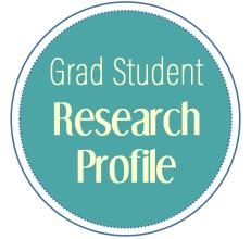 Grad student research profile