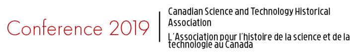 2019 Conference Canadian Science and Technology Historical Association
